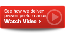See how we deliver proven performance - Watch Video »