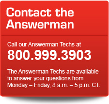 Call the Gabriel Answerman Technicians at 1-800-999-3903. The Answerman Techs are available to answer your questions from Monday to Friday, 8 a.m. - 5 p.m. CT.