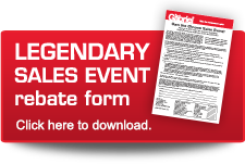 Legendary Sales Event rebate form - click here to download