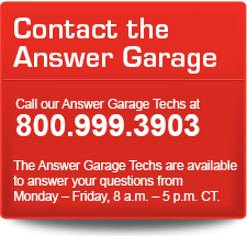 Call the Gabriel Answer Garage Technicians at 1-800-999-3903. The Answer Garage Techs are available to answer your questions from Monday to Friday, 8 a.m. - 5 p.m. CT.